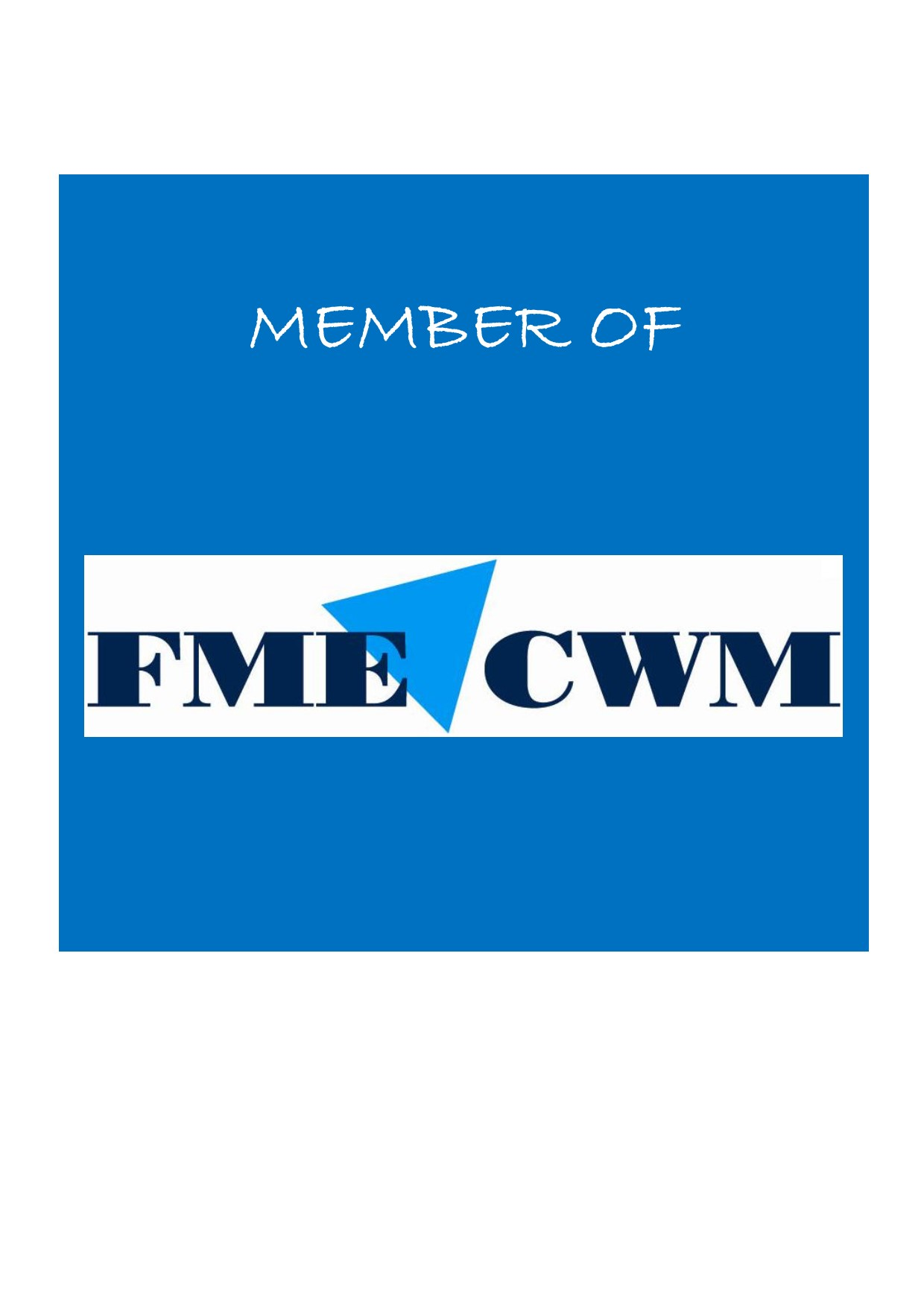 Bega is member of FME CWM branch organisation